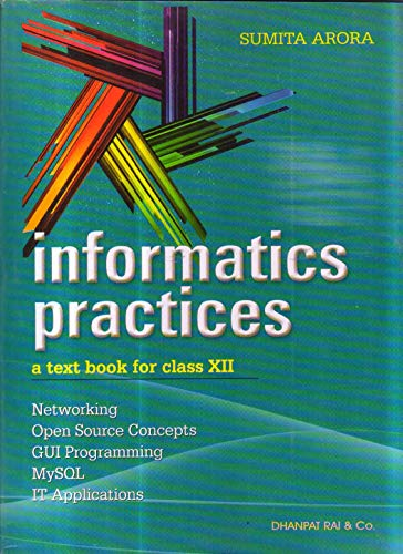 Information Practices: A Text Book for Class XII