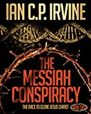The Messiah Conspiracy  (BOOK TWO): A gripping, page turning conspiracy thriller. (Crown of Thorns 2)