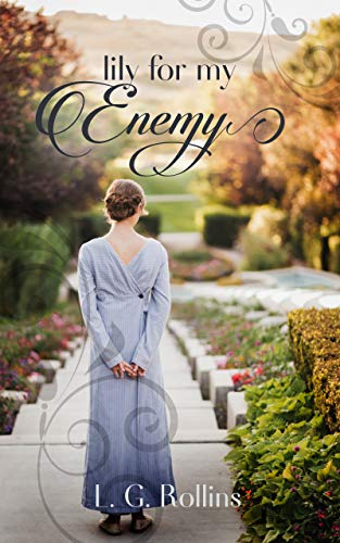 Lily For My Enemy: Lockhart Sweet Regency Romance by [Rollins, L. G.]