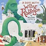 A Day with Wilbur Robinson(William Joyce)
