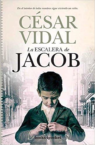 La Escalera De Jacob de César Vidal