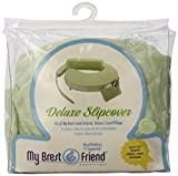 My Brest Friend Nursing Pillow Deluxe Slipcover – Machine Washable Breastfeeding Cushion Cover - Pillow not Included, Green
