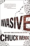 Invasive: A Novel