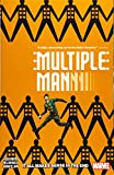 Multiple Man: It All Makes Sense in the End (Multiple Man (2018))
