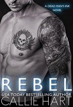 Rebel by Callie Hart