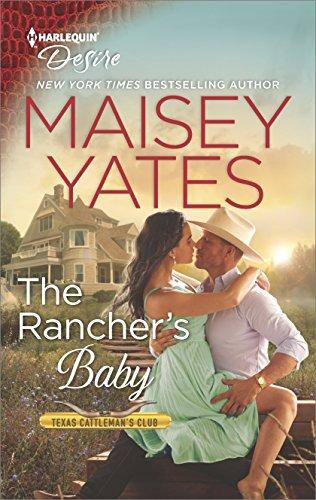 El bebe del ranchero pdf – Maisey Yates