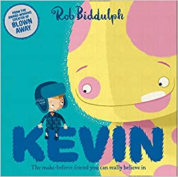 Image result for Kevin / written and illustrated by Rob Biddulph.""