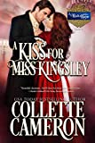A Kiss for Miss Kingsley: A Historical Regency Romance (A Waltz with a Rogue Book 1)