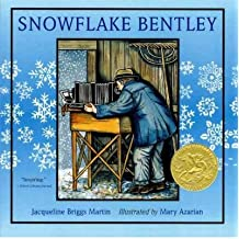 [(Snowflake Bentley )] [Author: Jacqueline Briggs Martin] [Dec-2009]