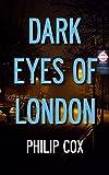 Dark Eyes of London