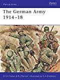 The German Army 1914-18 (Men-at-Arms)