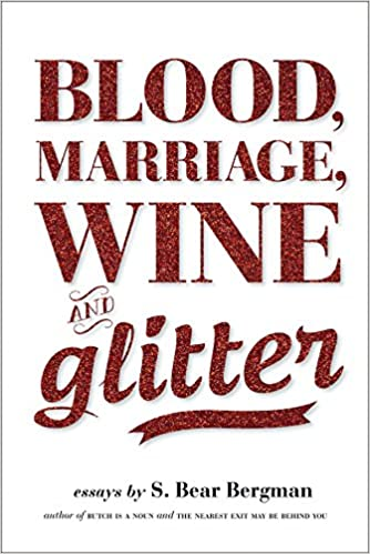 Amazon.com: Blood, Marriage, Wine, & Glitter  Queer Books