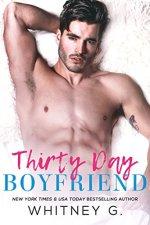 Thirty Day Boyfriend by Whitney G.