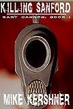Killing Sanford (Gary Cannon Book 1)