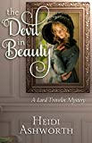 The Devil in Beauty: A Lord Trevelin Mystery (The Lord Trevelin Mysteries Book 1)