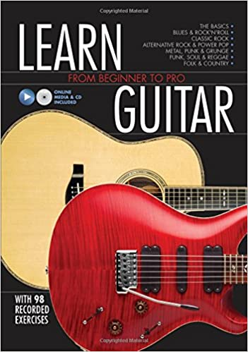 Learn Guitar: From Beginner to Pro: Editors of Chartwell Books ...