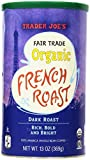 Trader Joe's Fair Trade Organic French Roast Dark Roast Whole Coffee Beans