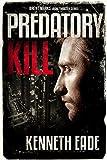 Predatory Kill: A Lawyer Brent Marks Legal Thriller (Brent Marks Legal Thriller Series Book 2)