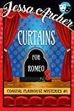 Curtains for Romeo: Coastal Playhouse Mysteries #1 (Coastal Playhouse Cozy Mysteries)