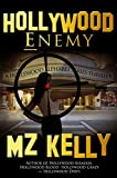 Hollywood Enemy: A Hollywood Alphabet Series Thriller