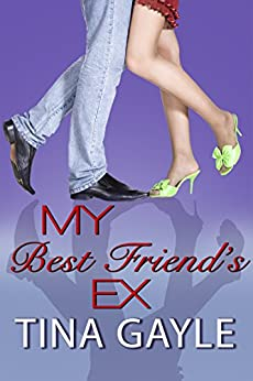 Romance: New Adult & College Romance: My Best Friend's Ex: (Coming of Age short story) by [Gayle, Tina]