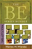 The BE Series Bundle: Paul's Letters: Be Right, Be Wise, Be Encouraged, Be Free, Be Rich, Be Joyful, Be Complete, Be Ready, Be Faithful (The BE Series Commentary)