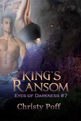 King's Ransom (Eyes of Darkness Book 7) by [Poff,  Christy]