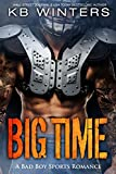 Big Time: A Bad Boy Single Dad Sports Romance (Cannons Book 1)