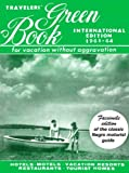 Travelers' Green Book: 1963-1964 International Edition (facsimile)