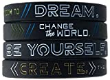 Dream, Change the World, Be Yourself, and Create - Set of 4 Inspirational Motivational Silicone Wristbands in Adult Unisex Size