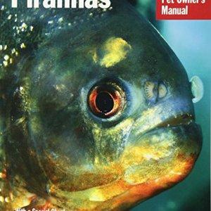 Piranhas (Complete Pet Owner's Manual) 9