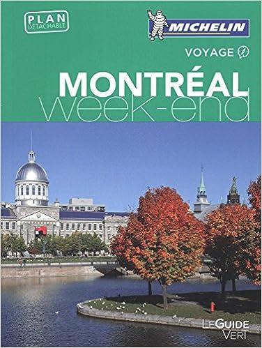 Le Guide Vert Michelin - Montréal