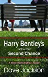 Harry Bentley's Second Chance (Yada Yada Brothers Series Book 1)