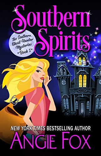 Southern Spirits (Southern Ghost Hunter...