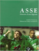 ASSE : Histoire d'une legende