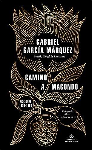 Camino a Macondo de Gabriel García Márquez