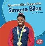 Gymnastics Superstar Simone Biles (Bumba Books  _ Sports Superstars)