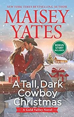 A Tall, Dark Cowboy Christmas (A Gold Valley Novel) by [Yates, Maisey]