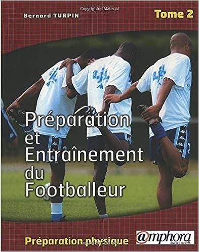 Préparation et entraînement du footballeur