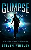 Glimpse (The Dean Curse Chronicles Book 1)