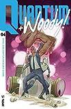Quantum and Woody! (2017) #4