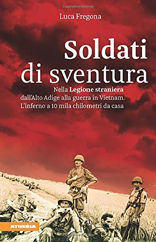 La copertina del libro Soldati di sventura di Luca Fregona