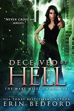 Deceived By Hell (The Mary Wiles Chronicles Book 3) by [Erin Bedford]