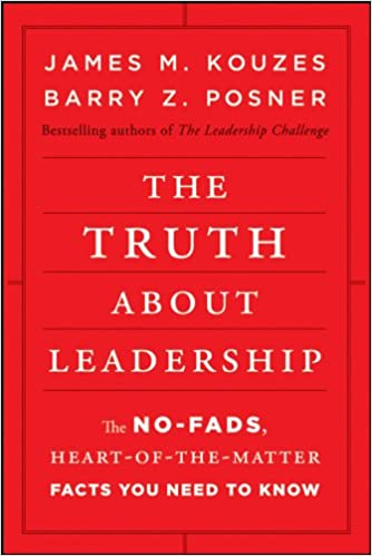 Buy The Truth about Leadership: The No–fads, Heart–of–the–Matter ... books on leadership