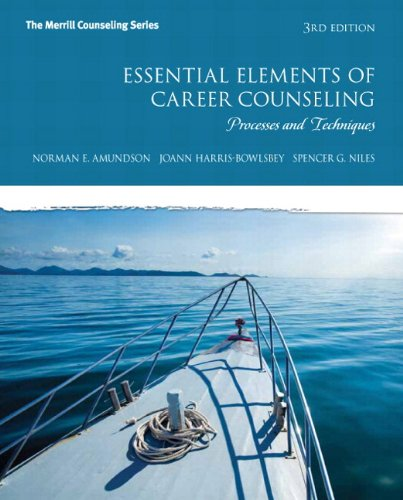 Essential Elements of Career Counseling: Processes and Techniques with MyLab Counseling without Pearson eText -- Access Card Package (3rd Edition)