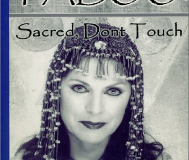 Taboo Sacred Dont Touch An Autobiographical Journey Spanning Six Thousand Years Kay Taylor Parker 9780971368408 Amazon Com Books