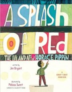 Book cover for A SPLASH OF RED: THE ART AND LIFE OF HORACE PIPPIN