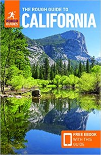 The Rough Guide to California, 13th Edition