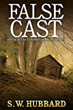 False Cast: a small town murder mystery (Frank Bennett Adirondack Mountain Mystery Series Book 5)