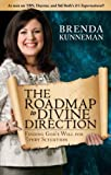 The Roadmap to Divine Direction: Finding God's Will for Every Situation